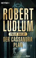 Robert Ludlum: Der Cassandra-Plan ★★★★