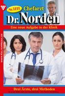 Patricia Vandenberg: Chefarzt Dr. Norden 1111 – Arztroman ★★★★