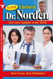 Chefarzt Dr. Norden 1111 – Arztroman - Dr. Daniel Norden, Klinikchef