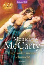 Highlander meiner Sehnsucht - Roman