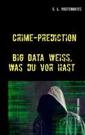 S. L. Portengates: Crime-Prediction