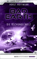 Horst Hoffmann: Bad Earth 15 - Science-Fiction-Serie ★★★★