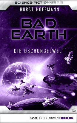 Bad Earth 15 - Science-Fiction-Serie