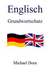 Englisch I - Grundwortschatz