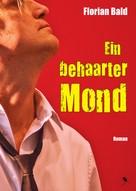 Florian Bald: Ein behaarter Mond
