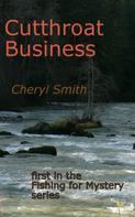 Cheryl Smith: Cutthroat Business
