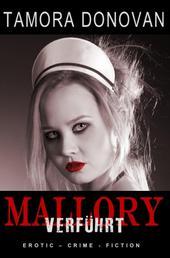 Mallory - Verführt