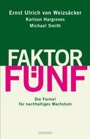 Ernst Ulrich von Weizsäcker: Faktor Fünf ★★★★