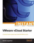 Daniel Langenhan: Instant VMware vCloud Starter