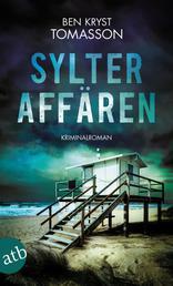 Sylter Affären - Kriminalroman