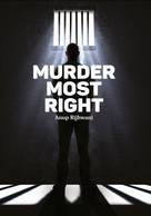 Anup Rijhwani: Murder Most Right