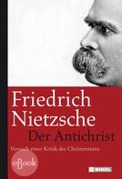 Friedrich Nietzsche: Der Antichrist ★★★★★