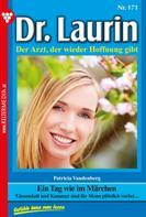 Patricia Vandenberg: Dr. Laurin 171 – Arztroman ★★★★★