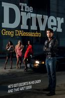 Greg D'Alessandro: The Driver