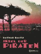 Dietmar Beetz: Insel der Piraten