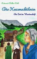 Rotraud Falke-Held: Die Hexenschülerin - Die Zeit der Wanderschaft ★★★