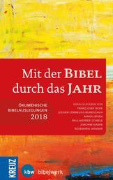 Mit der Bibel durch das Jahr 2018 - Ökumenische Bibelauslegung 2018
