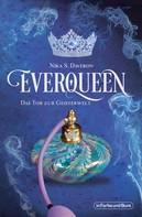 Nika S. Daveron: Everqueen - Das Tor zur Geisterwelt ★★★★