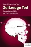 Gunther Geserick: Zeitzeuge Tod ★★★