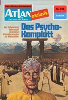 Dirk Hess: Atlan 230: Das Psycho-Komplott ★★★★★