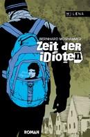 Bernhard Moshammer: Zeit der Idioten ★★★★★