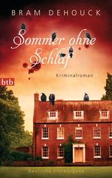 Sommer ohne Schlaf - Kriminalroman