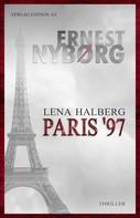 Ernest Nyborg: Lena Halberg - Paris '97 ★★★★