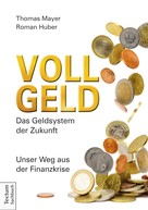 Thomas Mayer: Vollgeld ★★★★