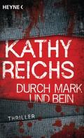 Kathy Reichs: Durch Mark und Bein ★★★★