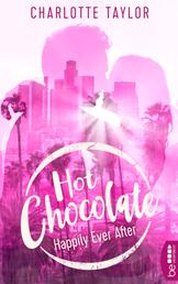 Hot Chocolate - Happily Ever After - Prickelnde Novelle - Episode 3.4