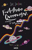 Stef: Fantastische Queerwesen