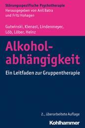 Alkoholabhängigkeit - Ein Leitfaden zur Gruppentherapie