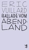 Éric Vuillard: Ballade vom Abendland ★★★★