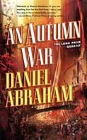 Daniel Abraham: An Autumn War ★★★★★