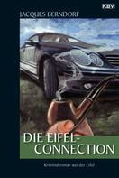 Jacques Berndorf: Die Eifel-Connection ★★★★