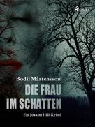 Bodil Mårtensson: Die Frau im Schatten ★★★