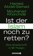 Hamed Abdel-Samad: Ist der Islam noch zu retten? ★★★