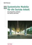 Wolf Ritscher: Systemische Modelle für die Soziale Arbeit