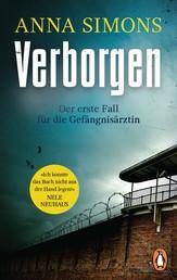 Verborgen - Der erste Fall für die Gefängnisärztin