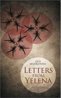 Guy Mankowski: Letters From Yelena ★★★★★