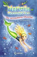 Sue Mongredien: Mariella Meermädchen 1 - Die verzauberte Muschel ★★★★★