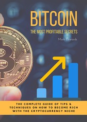 Bitcoin : The Ultimate Pocket Guide for Beginners in Bitcoin and Cryptocurrency World - How to use Bitcoin and Digital Currencies to get rich