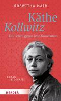 Roswitha Mair: Käthe Kollwitz ★★★★★