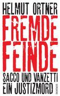 Helmut Ortner: Fremde Feinde ★★★★★
