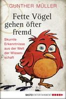 Gunther Müller: Fette Vögel gehen öfter fremd ★★★