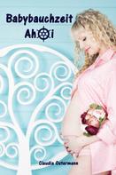 Claudia Ostermann: Babybauchzeit Ahoi ★★★★★
