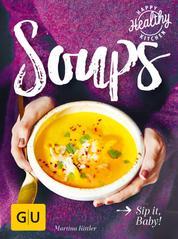 Soups - Sip it, Baby!