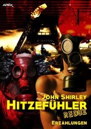 HITZEFÜHLER REDUX - Science-Fiction-Erzählungen