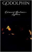 Edward Bulwer Lytton: Godolphin