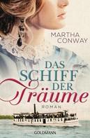 Martha Conway: Das Schiff der Träume ★★★